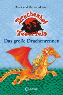 Das große Drachenrennen – Drachenhof Feuerfels – Band 1