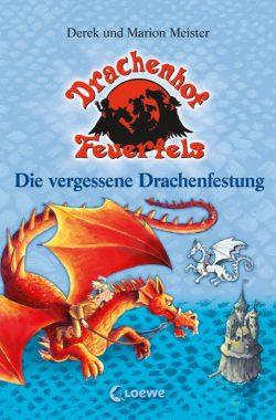 Die Macht der Drachenmöchte – Drachenhof Feuerfels – Band 6