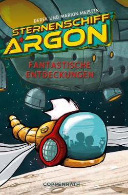 Sternenschiff Argon – Fantastische Entdeckungen – Band 1