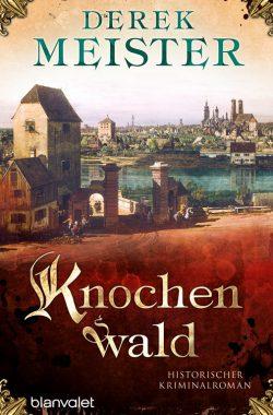 Knochenwald – Mittelalterkrimi